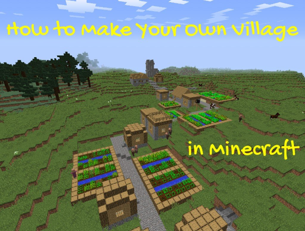 How To Make Your Own Village In Minecraft Levelskip