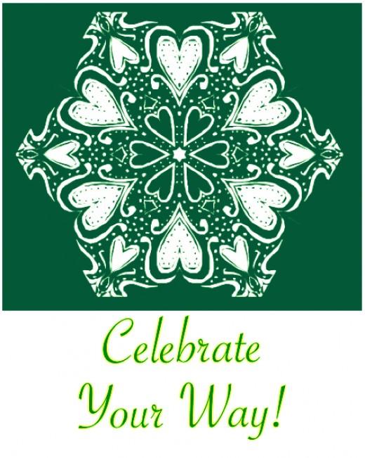 Turn holidays into something to really celebrate!
