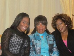 My oldest sister Janie, with her daughter Kasia and granddaughter KaShia.