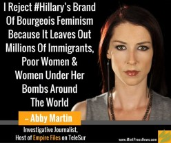 Abby Martin on Hillary Clinton