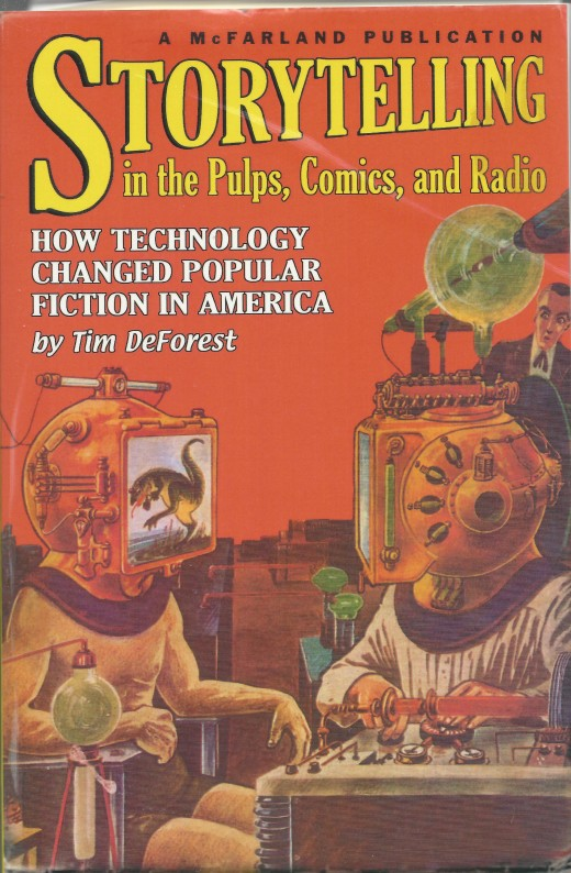 Storytelling in the Pulps, Comics and Radio by DeForest