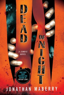 Dead of Night by Johnathan Maberry Review