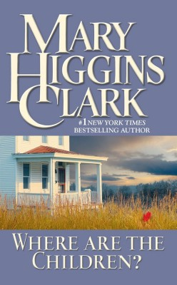 Retro Reading: Where Are the Children? By Mary Higgins Clark