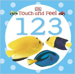 Touch and Feel: 123 (Touch & Feel) Board book by DK Publishing - Images are from amazon.com.