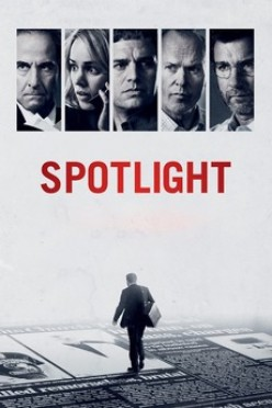 Spotlight Tells the Story of a Massive Scandal and Cover-up by the Catholic Church
