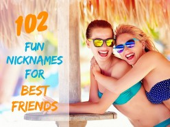 102 Fun Nicknames for Best Friends