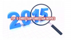 5 Must See Christian Movies of 2015