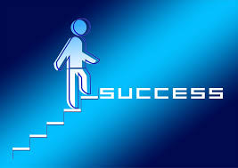 Success is a step by step process.