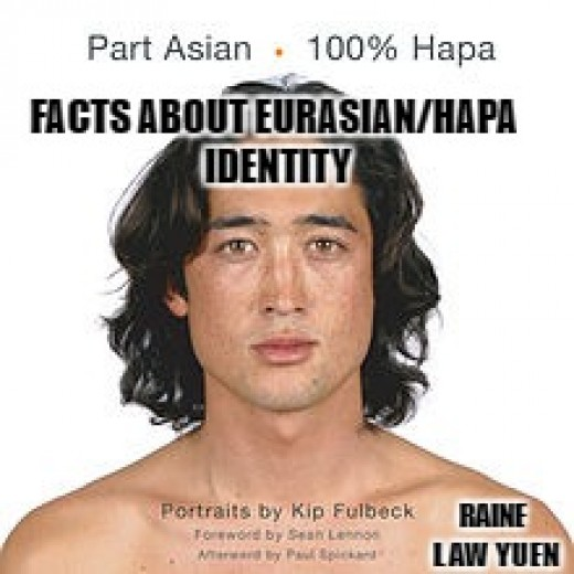 A post about what to know about being part Asian/Eurasian/Hapa.