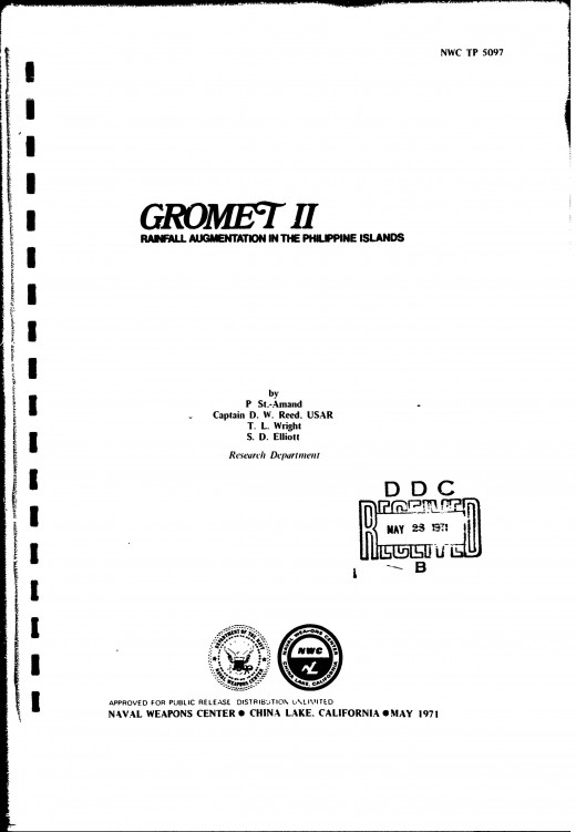 Rainfall project Gromet II was a U.S project to create rainfall for the Philippines.