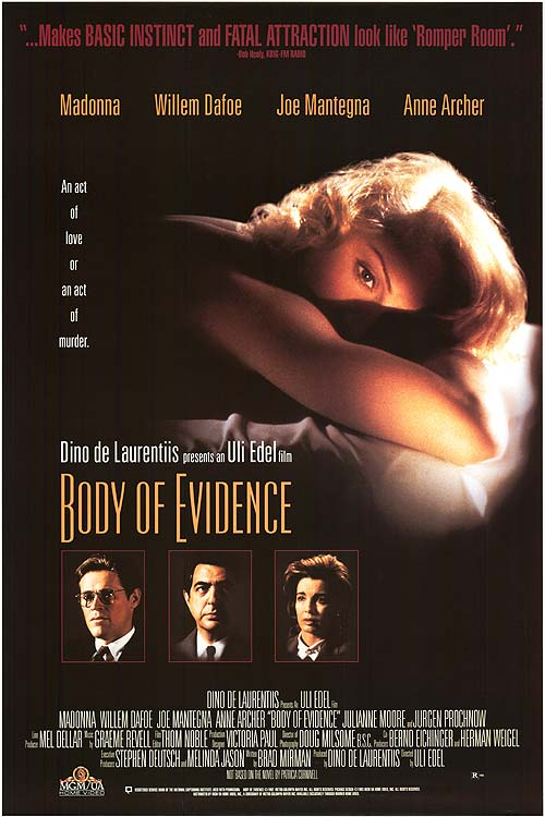 Theatrical Poster for Body of Evidence. Property of MGM and Dino De Laurentiis Communications.