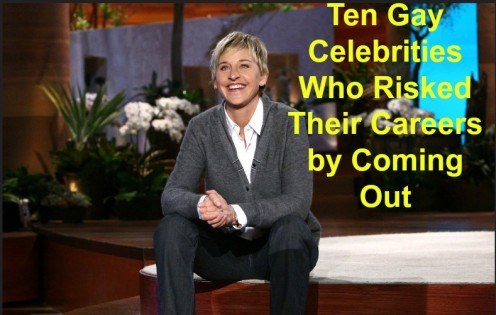 10 Gay Celebrities Who Risked Their Careers by Coming Out