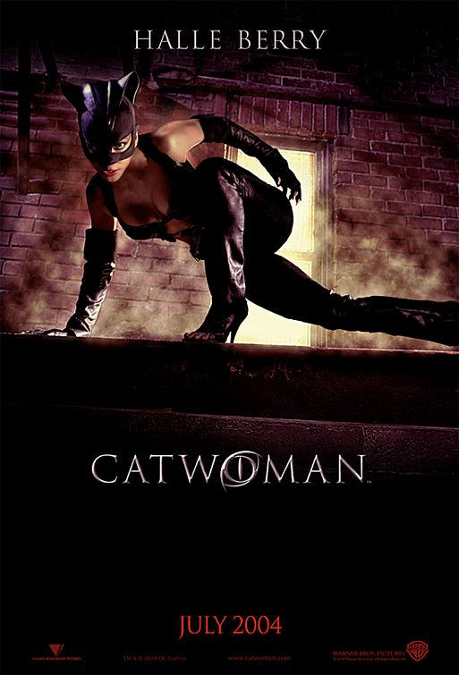 Theatrical Poster for Catwoman. Property of Warner Bros, Village Roadshow and DC Films.