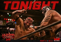 Ultima Lucha Dos Part 2: It's Time