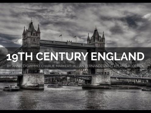 19th Century England .