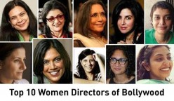 Top 10 Women Directors of Bollywood