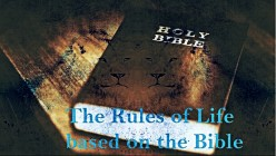 The Rules of Life based on the Bible