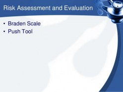 The Braden scale tool used by patients suffering from heart failure