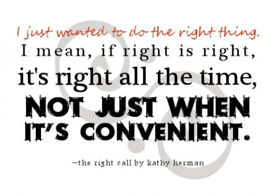 Let us do the right thing.