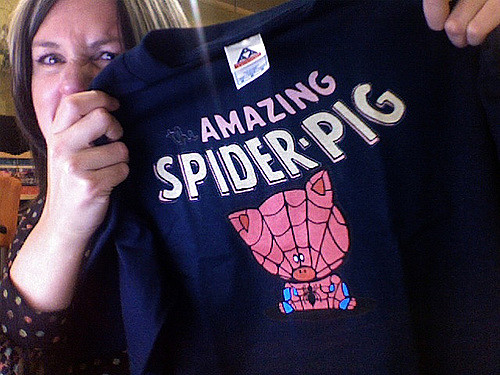 This fan is obviously awaiting the return of her favorite hero, Spider-Pig!