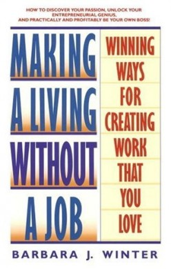 Book Review: Making a Living Without a Job by Barbara Winter