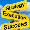 From Strategy to Execution: The Ability of Delivering Results!