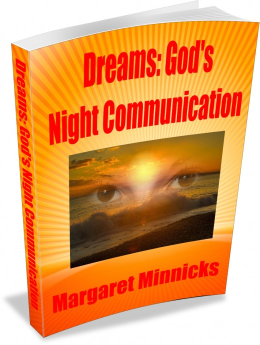 Dreams are God's communication to us while we sleep.