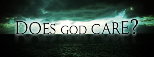 Does God really care?