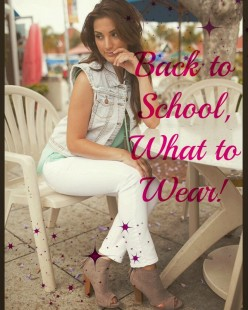 What to Wear: Back to School for The Fall Season