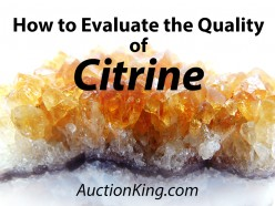 How to Evaluate the Quality of Citrine
