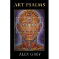 Transcendence: The Visionary and Spiritual Workings of Alex Grey's Poetry Collection Art Psalms - A Review