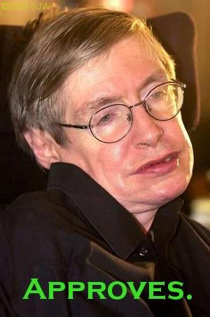 Stephen Hawking today's equivalent to Newton.