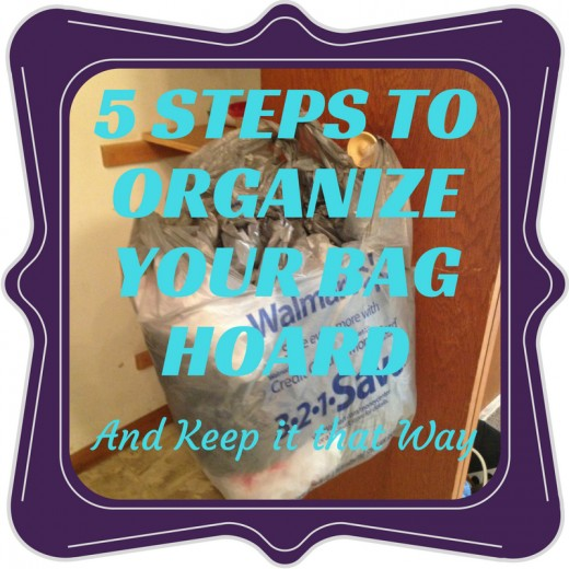 5 Steps to Manage Your Plastic Bag Hoard