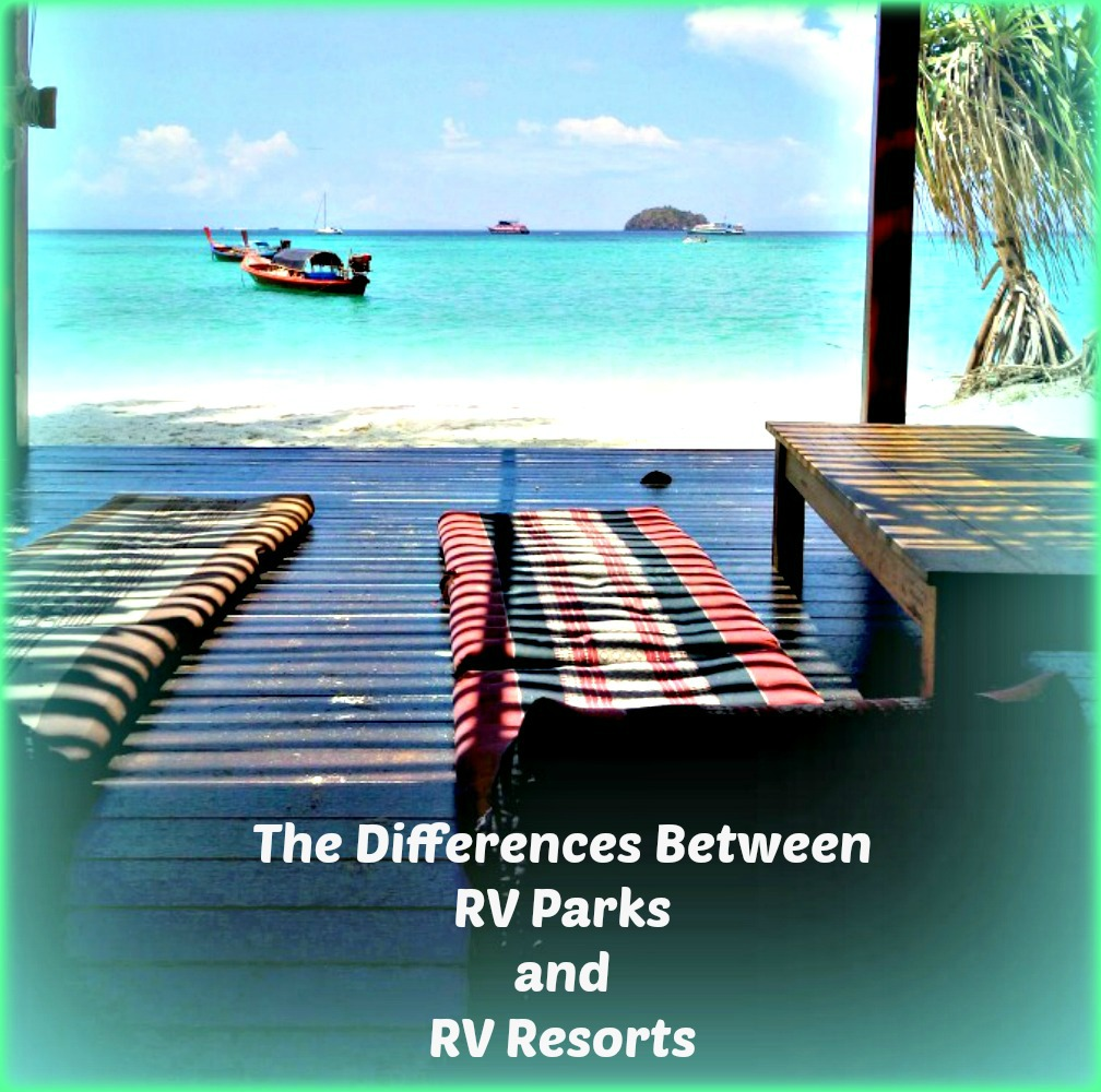 What Is The Difference Between RV Parks And Resorts