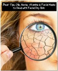 How to Deal with Dry Skin on the Face with Best Solutions and Treatments