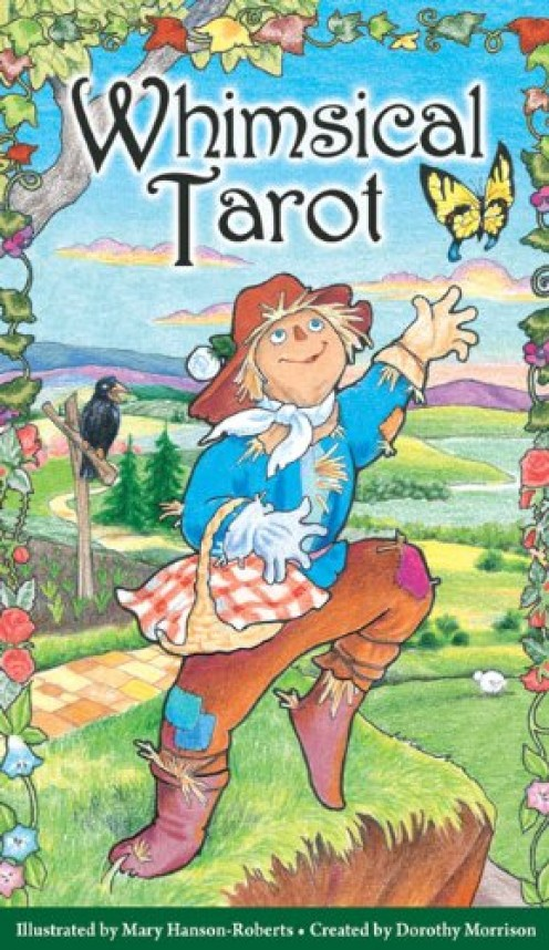 Whimsical Tarot deck by by Dorothy Morrison (Author), Mary Hanson-Roberts (Illustrator)