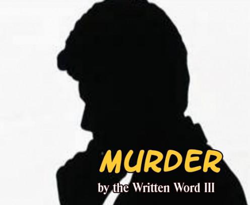 Murder by the Written Word III