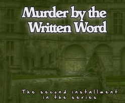 Murder by the Written Word II
