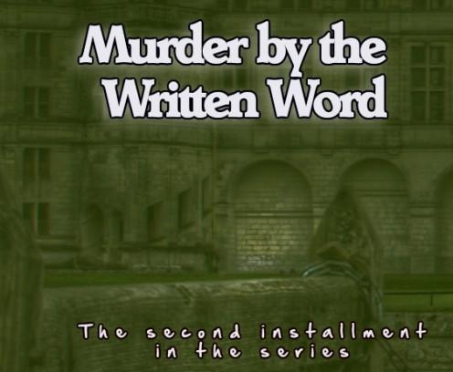 Murder by the Written Word II