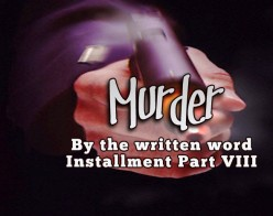 Murder by the Written Word VIII