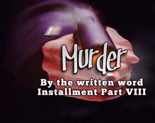 Murder by the Written Word VIII