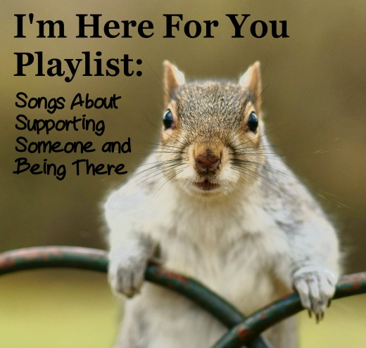 "Do you have a friend or loved one who is going through a tough time?  Let them know that you care with this ""I'm Here For You"" Playlist.  We have a long list of pop, rock and country songs to help you demonstrate your support."
