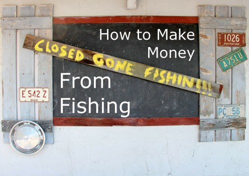 11 Ways To Make Money From Fishing