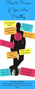 How to Know if You Are Healthy - Check Here For The Tell Tale Signs