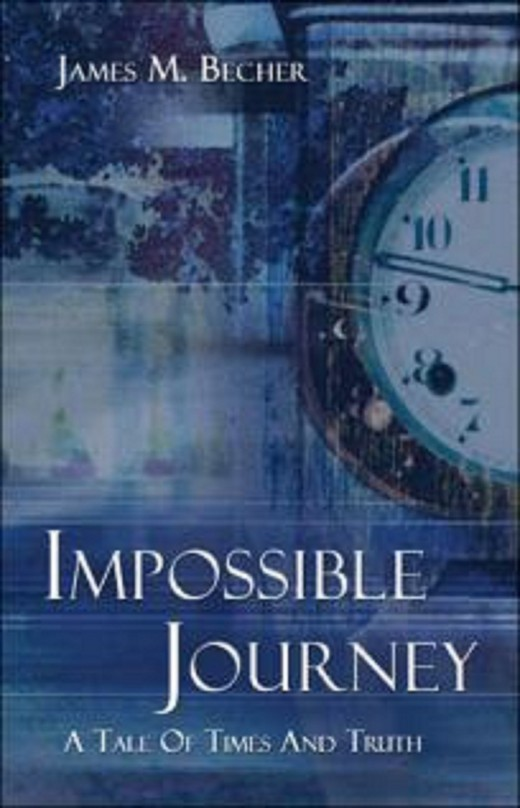 """Impossible Journey, A Tale of Times and Truth"""