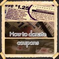 Learn How to Donate Your Expired Coupons to the Military Overseas
