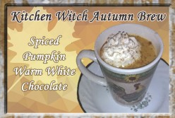 Kitchen Witch Autumn Brew: Spiced Pumpkin Warm White Chocolate
