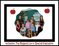 Why Inclusion in Special Education Represents a Lack of Services and Costs Us All in the Long Haul