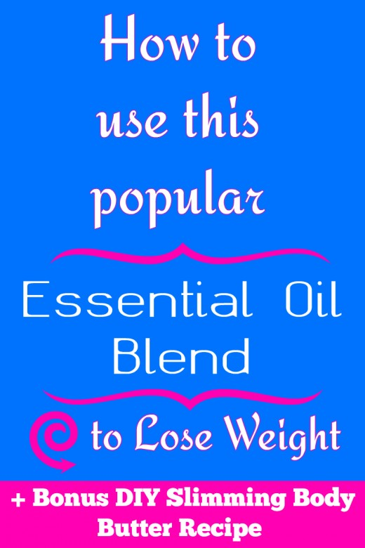 How to use this popular essential oil blend to lose weight + Bonus Homemade Slimming Body Butter Recipe! #DIY #EssentialOils #SlimandSassy