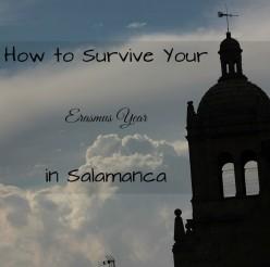 How to Survive Your Erasmus Year in Salamanca.
